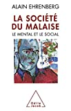 Alain Ehrenberg: La société du malaise (French Edition)