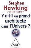Leonard Mlodinow: Y a-t-il un grand architecte dans l'univers ?