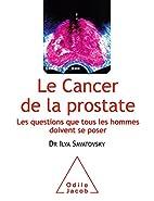 Le cancer de la prostate : Les questions que…