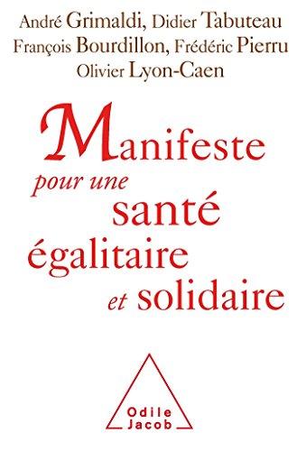manifeste-pour-une-sante-egalitaire-et-solidaire-123-personnalites-sengagent