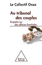 Au tribunal des couples: Enquête sur…