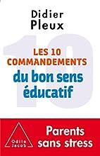 Les 10 commandements du bon sens…