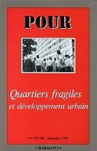 Quartiers Fragiles et Developpement Urbain…