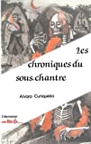 Cunqueiro, Alvaro: les chroniques du sous chantre