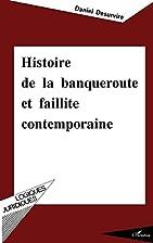 Histoire de la banqueroute et faillite…