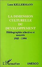 La Dimension culturelle du développement:…