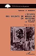 L'épopée des soldats de Mussolini en…