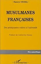 Musulmanes françaises by Nancy Venel