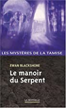 Le manoir du serpent by Ewan Blackshore