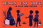 Jesus Est Dieu T1 Pain des Petits by…