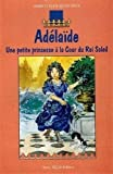 Marie-Claude Monchaux: Adélaïde (French Edition)