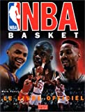 Vancil, Mark: NBA basket: le livre officiel (French Edition)