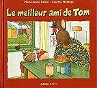 Le meilleur ami de Tom by Colette Hellings