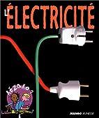 L'Electricité by Philippe…