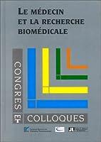Le medecin et la recherche biomedicale…