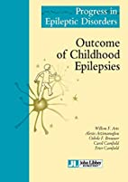 Outcome of childhood epilepsies by Willem F.…