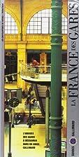 La France des gares by Guide Gallimard