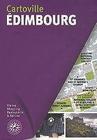 Edimbourg by Edwin Moore
