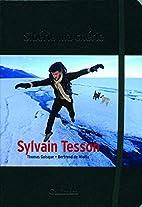 Sibérie ma chérie by Sylvain Tesson