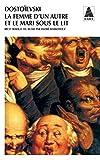 Dostoïevski, Fedor Mikhaïlovitch: La Femme d'un autre et le Mari sous le lit (French Edition)