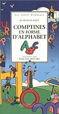 Comptines en forme d'alphabet by Jo…