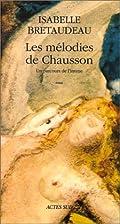 Les mélodies de Chausson : un parcours de…