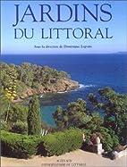 Jardins du littoral by Dominique Legrain