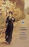 Tchekhov, Anton Pavlovitch: Drame de chasse (French Edition)