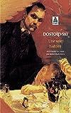 Dostoïevski, Fedor Mikhailovitch: Une sale histoire (French Edition)