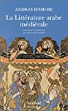 Hamori, Andras: La Littérature arabe médiévale (French Edition)