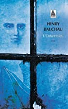 L'enfant bleu by Henry Bauchau