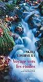 Akira Yoshimura: Voyage vers les étoiles (French Edition)