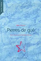 Pierres de gué by Mike Kenny
