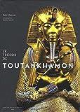 Hawass, Zahi: Le Trésor de Toutankhamon