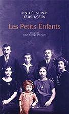Les Petits-Enfants by Ayse Gül Altinay