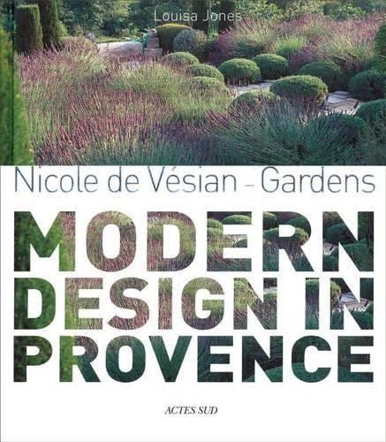 nicole-de-vesian-gardens-modern-design-in-provence-version-anglaise