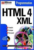 Programmation en HTML 4, XML by Micro…