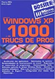Mille: Dossier windows xp trucs pros (French Edition)
