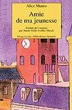 Munro, Alice: Amie De Ma Jeunesse (French Edition)