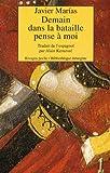 Marías, Javier: Demain dans la bataille pense à moi (French Edition)