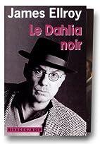 Coffret Ellroy, 2 volumes : Le Dahlia noir,…