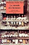 Ananta Toer, Pramoedya: Le Monde des hommes (French Edition)