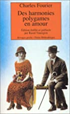 Des harmonies polygames en amour by Charles…