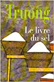 Monique Truong: Le livre du sel (French Edition)
