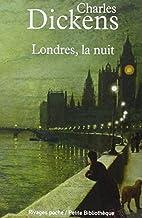 Londres la nuit by Charles Dickens