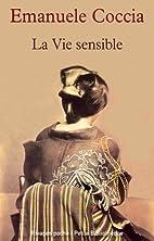 La vie sensible by Emanuele Coccia