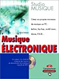 Ichbiah, Daniel: Musique électronique (French Edition)