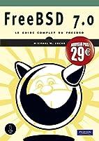 FreeBSD 7.0 nouveau prix by Michael W.Lucas