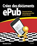 Elizabeth Castro: Créez des documents ePub (French Edition)