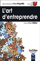 L'Art d'entreprendre by Alain Fayolle